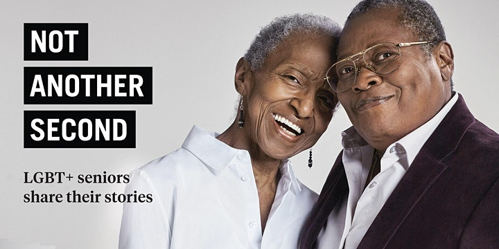 Not Another Second: LGBT+ seniors share their stories -  Art Exhibition image