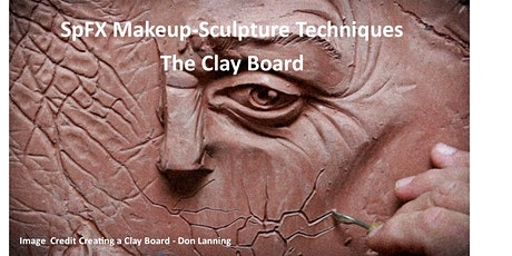 SPFX Makeup  -Sculpture Techniques  - The Clay Board tickets
