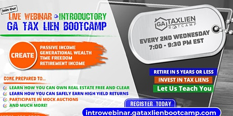 Introductory GA Tax Lien Bootcamp Live Webinar [October 6, 2021] tickets