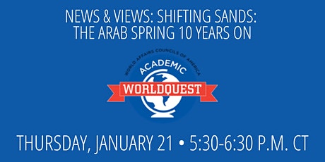 AWQ News & Views: Shifting Sands: The Arab Spring 10 Years On tickets