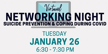 Networking Night: Suicide Prevention & Coping During COVID tickets