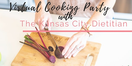 Anti-Inflammatory Virtual Cooking Party with The  Kansas City Dietitian tickets