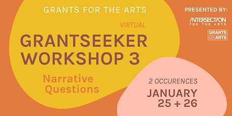Grants for the Arts: Grantseeker Workshop 3 tickets