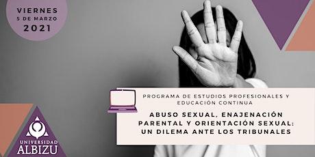 Abuso Sexual, Enajenación Parental y Orientación Sexual Un Dilema entradas