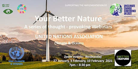 Your Better Nature.   A series of thought-provoking Webinars tickets