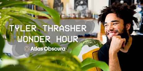 Tyler Thrasher Wonder Hour: Growing Crystals tickets