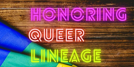 Queer Community Circle: Honoring Queer Lineage tickets