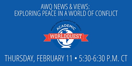 AWQ News & Views: Exploring Peace in a World of Conflict tickets