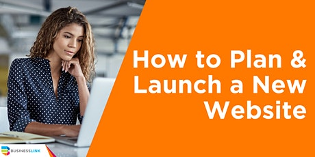 How to Plan and Launch a New Website tickets
