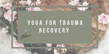 Yoga for Trauma Recovery tickets