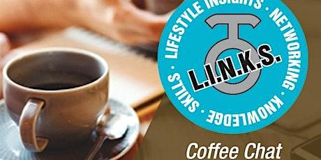 L.I.N.K.S. Coffee Chat tickets