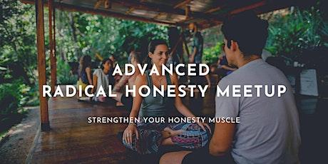 Advanced Radical Honesty Meetup Online tickets