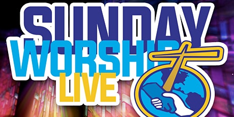 SUNDAY WORSHIP LIVE (IN-PERSON MORNING WORSHIP) @9:30am tickets