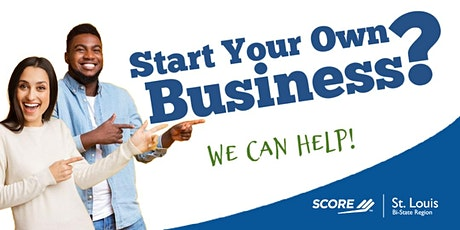 How to Start and Manage Your Own Business - SCORE St. Louis tickets