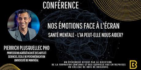 """Conférence """"Nos émotions face à l'écran""""  Santé mentale & IA billets"""