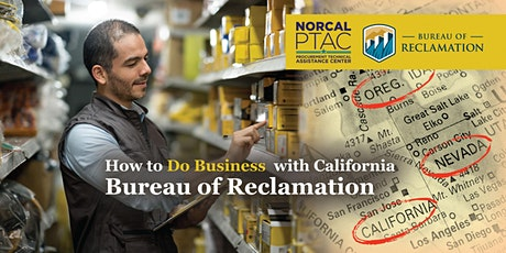 How to Do Business with California Bureau of Reclamation [BOR] tickets