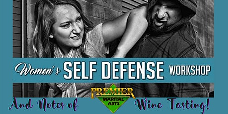 Women Self Defense with Notes of Wine Tasting! tickets
