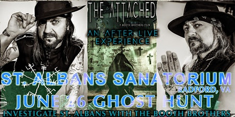 St.  Albans Sanatorium Ghost Hunt Booth Brothers Attached Tour. tickets