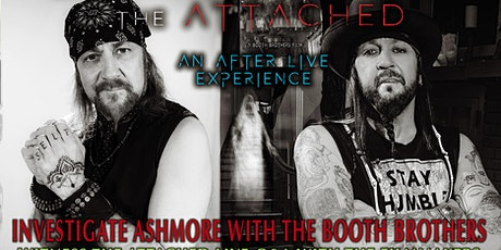 ASHMORE ESTATES GHOST HUNT BOOTH BROTHERS ATTACHED TOUR tickets