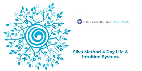 Silva Method Life & Intuition Systems 4 Day Immersion 13th-16th May 2021 tickets