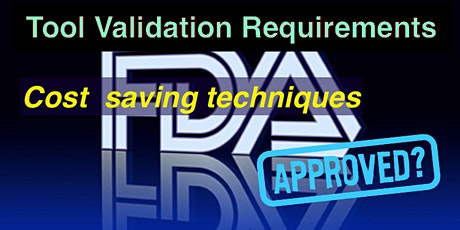 IUV Webinar - Bring your SW Tool Validation Process into Compliance tickets