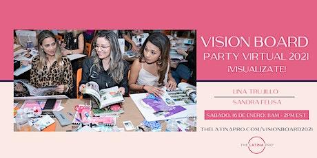Vision Board Party Virtual 2021  – Imagina, Cree y Actúa entradas