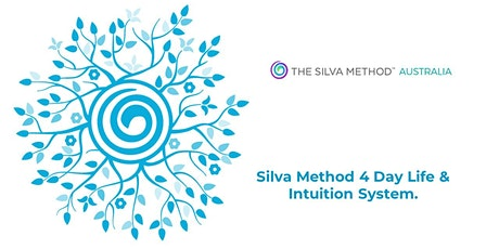 Silva Method Life & Intuition Systems 4 Day Program 4th-7th November 2021 tickets