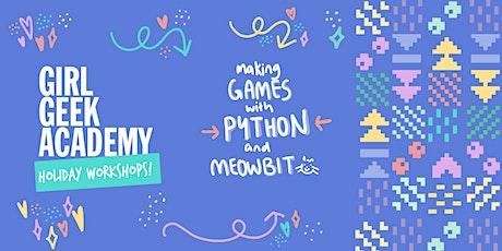Girl Geek Academy Holiday Workshop - Making Games (Python) + Meowbit tickets