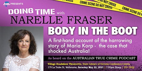 Doing Time with Narelle Fraser - Body in the Boot tickets