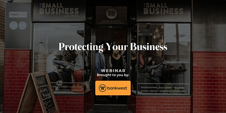 Protecting Your Business tickets