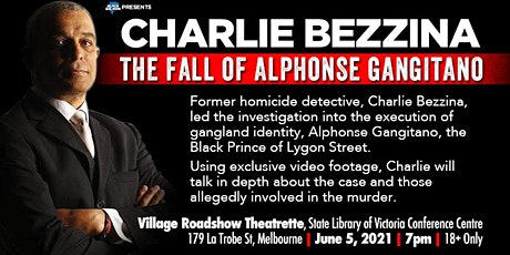 Charlie Bezzina: The Fall of Alphonse Gangitano tickets