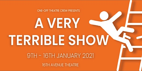 A Very Terrible Show tickets