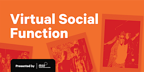 MSA C&E Social Functions: Online Edition tickets