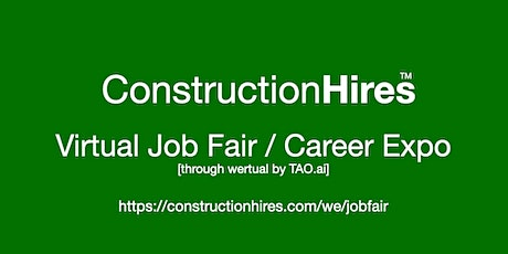#ConstructionHires Virtual Job Fair / Career Expo Event #Detroit tickets