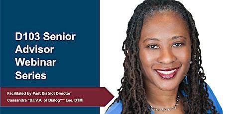 D103 Senior Advisor Webinar Series: Virtual Club Recruiting tickets