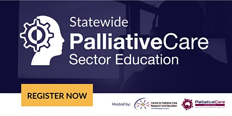 2021 Statewide Palliative Care Sector Education | Feb 17 tickets