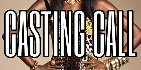 Bellah Modeling Agency Annual Casting Call tickets