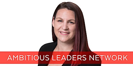 Ambitious Leaders Network Melbourne – 21 January 2021 Rebecca McHutchison tickets