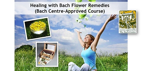 Healing with Bach Flower Remedies (Certified Level 1 Course) tickets
