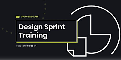 Design Sprint Training  - Live Online (Americas) tickets