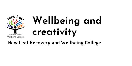 Wellbeing and creativity tickets