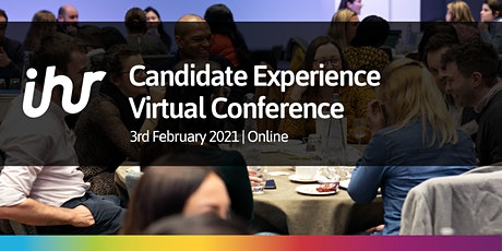 Candidate Experience Virtual Conference 2021 tickets