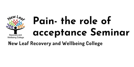 Pain- the role of acceptance Seminar tickets