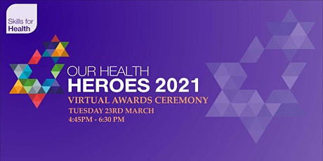 Our Health Heroes Awards 2021 tickets