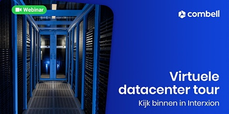 Virtuele datacenter tour – kijk binnen in Interxion tickets