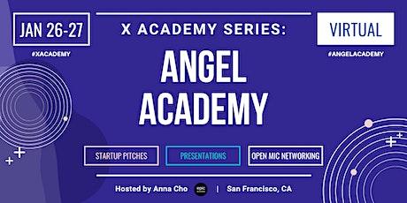 X Academy Series: Angel Academy (Cohort AA2) tickets