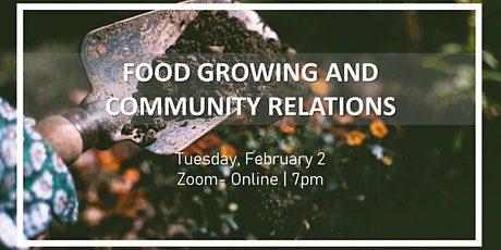 Food Growing & Community Relations tickets