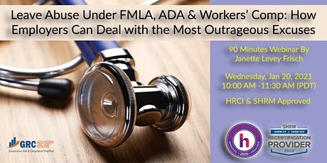 Leave Abuse under FMLA, ADA and Workers' Comp - HRCI & SHRM Approved tickets