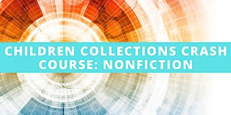 Children Collections Crash Course: Nonfiction tickets