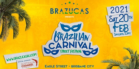 Brazilian Carnival ◕ Street Festival 2021 tickets